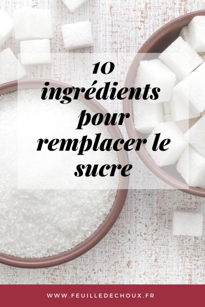 10 ingrédients pour remplacer le sucre dans vos recettes-feuille de choux