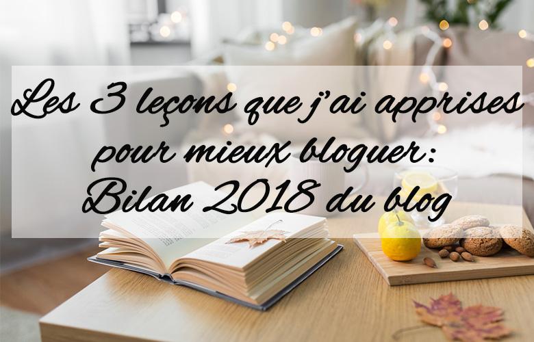 mieux bloguer en 3 leçons bilan 2018 blog - feuille de choux