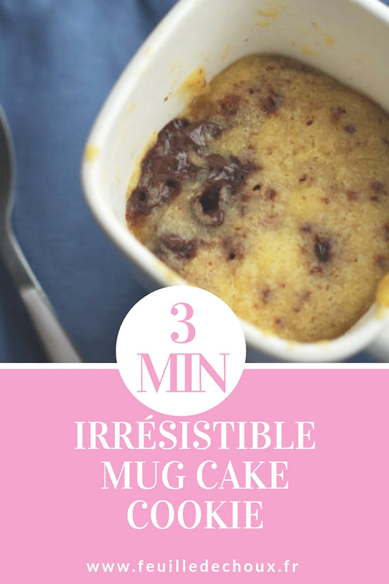 mug cake cookie irresistible en 3 min